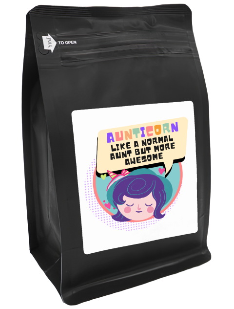 Aunticorn, Like A Normal Aunt But More Awesome – Coffee Gift – Gifts for Coffee Lovers with Funny, Inspirational Quotes – Best Gifts for Coffee Lovers for Christmas, Birthdays, Anniversaries – Coffee Gift Ideas – 12oz Medium-Dark Roast Coffee Beans