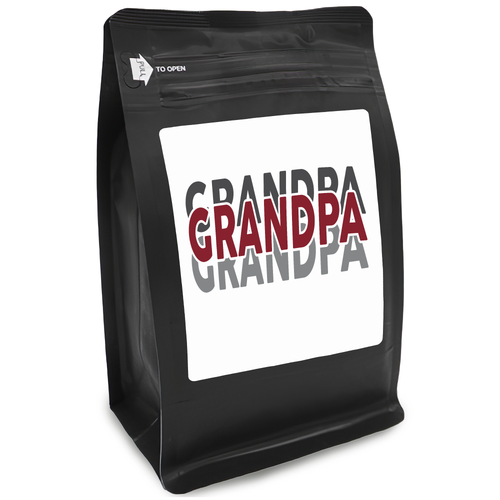 Grandpa – Coffee Gift – Gifts for Coffee Lovers with Funny, Inspirational Quotes – Best Gifts for Coffee Lovers for Christmas, Birthdays, Anniversaries – Coffee Gift Ideas – 12oz Medium-Dark Roast Coffee Beans