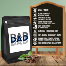 Load image into Gallery viewer, Dad – Coffee Gift – Gifts for Coffee Lovers with Funny, Inspirational Quotes – Best Gifts for Coffee Lovers for Christmas, Birthdays, Anniversaries – Coffee Gift Ideas – 12oz Medium-Dark Roast Coffee Beans