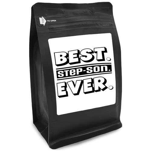 Best Step-Son Ever – Coffee Gift – Gifts for Coffee Lovers with Funny, Inspirational Quotes – Best Gifts for Coffee Lovers for Christmas, Birthdays, Anniversaries – Coffee Gift Ideas – 12oz Medium-Dark Roast Coffee Beans