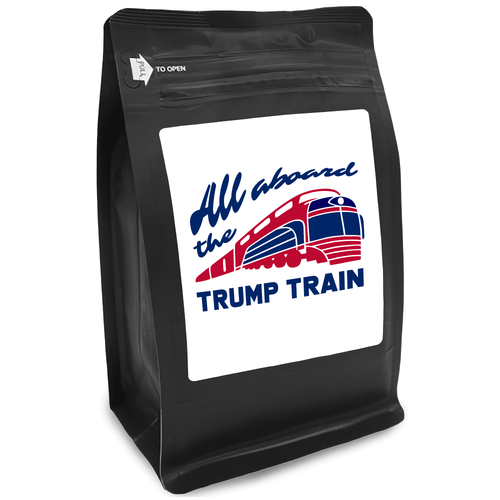 All Aboard The Trump Train – Coffee Gift – Gifts for Coffee Lovers with Funny, Inspirational Quotes – Best Gifts for Coffee Lovers for Christmas, Birthdays, Anniversaries – Coffee Gift Ideas – 12oz Medium-Dark Roast Coffee Beans