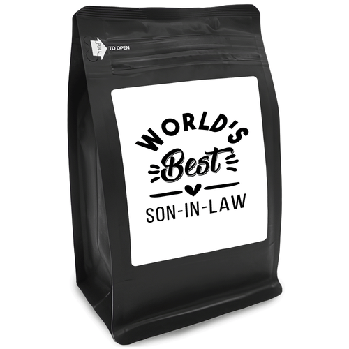 World's Best Son-In-Law – Coffee Gift – Gifts for Coffee Lovers with Funny, Inspirational Quotes – Best Gifts for Coffee Lovers for Christmas, Birthdays, Anniversaries – Coffee Gift Ideas – 12oz Medium-Dark Roast Coffee Beans