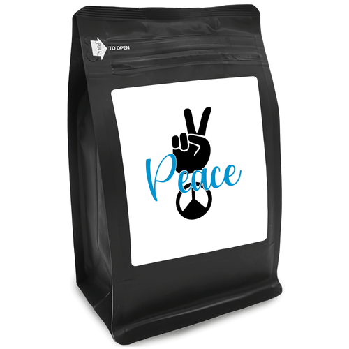Peace – for Coffee Lovers with Funny, Inspirational Quotes – Best for Christmas, Birthdays, Anniversaries – Coffee Ideas – 12oz Medium-Dark Roast Coffee Beans