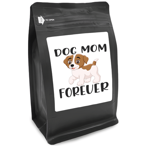 Dog Mom Forever – for Coffee Lovers with Funny, Inspirational Quotes – Best for Christmas, Birthdays, Anniversaries – Coffee Ideas – 12oz Medium-Dark Roast Coffee Beans