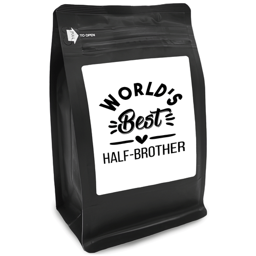 World's Best Half-Brother – Coffee Gift – Gifts for Coffee Lovers with Funny, Inspirational Quotes – Best Gifts for Coffee Lovers for Christmas, Birthdays, Anniversaries – Coffee Gift Ideas – 12oz Medium-Dark Roast Coffee Beans