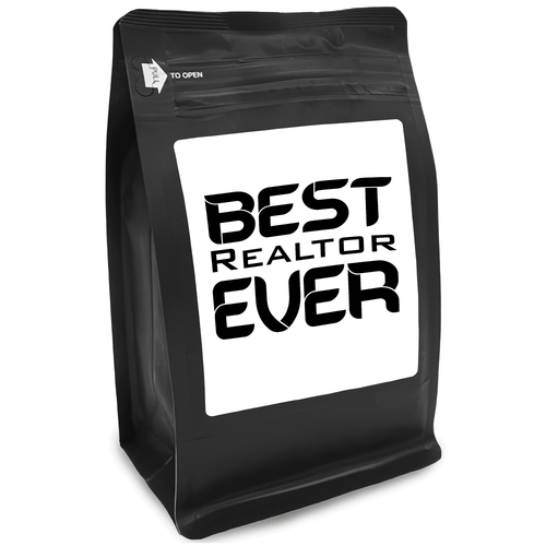 Best Realtor Ever – for Coffee Lovers with Funny, Inspirational Quotes – Best for Christmas, Birthdays, Anniversaries – Coffee Ideas – 12oz Medium-Dark Roast Coffee Beans