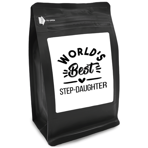 World's Best Step-Daughter – Coffee Gift – Gifts for Coffee Lovers with Funny, Inspirational Quotes – Best Gifts for Coffee Lovers for Christmas, Birthdays, Anniversaries – Coffee Gift Ideas – 12oz Medium-Dark Roast Coffee Beans