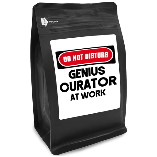 Do Not Disturb Genius Curator At Work – for Coffee Lovers with Funny, Inspirational Quotes – Best for Christmas, Birthdays, Anniversaries – Coffee Ideas – 12oz Medium-Dark Roast Coffee Beans