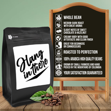 Load image into Gallery viewer, Hang In There – Coffee Gift – Gifts for Coffee Lovers with Funny, Inspirational Quotes – Best Gifts for Coffee Lovers for Christmas, Birthdays, Anniversaries – Coffee Gift Ideas – 12oz Medium-Dark Roast Coffee Beans
