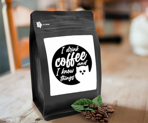 I Drink Coffee And I Know Things – Coffee Gift – Gifts for Coffee Lovers with Funny, Inspirational Quotes – Best Gifts for Coffee Lovers for Christmas, Birthdays, Anniversaries – Coffee Gift Ideas – 12oz Medium-Dark Roast Coffee Beans