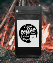 Load image into Gallery viewer, I Drink Coffee And I Know Things – Coffee Gift – Gifts for Coffee Lovers with Funny, Inspirational Quotes – Best Gifts for Coffee Lovers for Christmas, Birthdays, Anniversaries – Coffee Gift Ideas – 12oz Medium-Dark Roast Coffee Beans