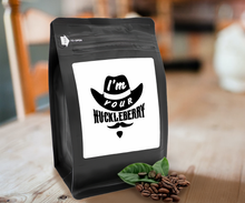 Load image into Gallery viewer, I'm Your Huckeberry – Coffee Gift – Gifts for Coffee Lovers with Funny, Inspirational Quotes – Best Gifts for Coffee Lovers for Christmas, Birthdays, Anniversaries – Coffee Gift Ideas – 12oz Medium-Dark Roast Coffee Beans