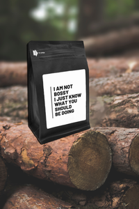 I'm Not Bossy I Just Know What You Should Be Doing – Coffee Gift – Gifts for Coffee Lovers with Funny, Inspirational Quotes – Best Gifts for Coffee Lovers for Christmas, Birthdays, Anniversaries – Coffee Gift Ideas – 12oz Medium-Dark Roast Coffee Beans