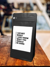 Load image into Gallery viewer, I'm Not Bossy I Just Know What You Should Be Doing – Coffee Gift – Gifts for Coffee Lovers with Funny, Inspirational Quotes – Best Gifts for Coffee Lovers for Christmas, Birthdays, Anniversaries – Coffee Gift Ideas – 12oz Medium-Dark Roast Coffee Beans