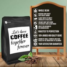 Load image into Gallery viewer, Let's Have Coffee Together Forever – Coffee Gift – Gifts for Coffee Lovers with Funny, Inspirational Quotes – Best Gifts for Coffee Lovers for Christmas, Birthdays, Anniversaries – Coffee Gift Ideas – 12oz Medium-Dark Roast Coffee Beans