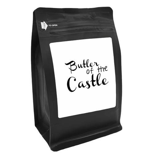 Butler Of The Castle – for Coffee Lovers with Funny, Inspirational Quotes – Best for Christmas, Birthdays, Anniversaries – Coffee Ideas – 12oz Medium-Dark Roast Coffee Beans