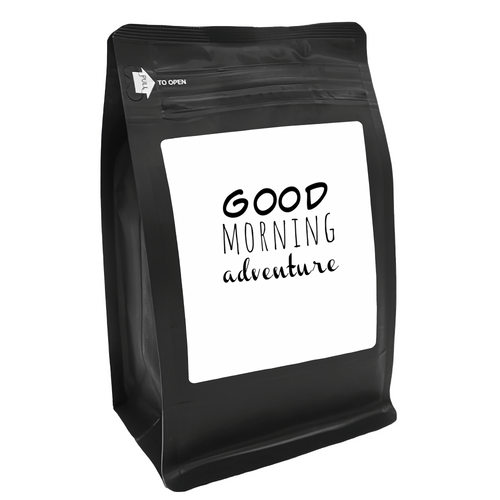 Good Morning Adventure – for Coffee Lovers with Funny, Inspirational Quotes – Best for Christmas, Birthdays, Anniversaries – Coffee Ideas – 12oz Medium-Dark Roast Coffee Beans