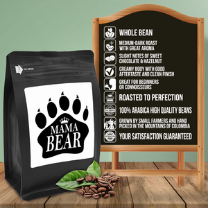 Mama Bear – Coffee Gift – Gifts for Coffee Lovers with Funny, Inspirational Quotes – Best Gifts for Coffee Lovers for Christmas, Birthdays, Anniversaries – Coffee Gift Ideas – 12oz Medium-Dark Roast Coffee Beans