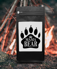 Load image into Gallery viewer, Mama Bear – Coffee Gift – Gifts for Coffee Lovers with Funny, Inspirational Quotes – Best Gifts for Coffee Lovers for Christmas, Birthdays, Anniversaries – Coffee Gift Ideas – 12oz Medium-Dark Roast Coffee Beans