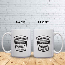 Load image into Gallery viewer, Marriage: An Endless Sleepover With Your Favorite Weirdo – Mug by DieHard Java – Tea Mug 15oz – Ceramic Mug for Coffee, Tea, Hot Chocolate – Big Mug with Funny or Inspirational Captions – Top Quality Large Mug as Birthday, Christmas, Co-worker Gift