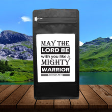 Load image into Gallery viewer, May The Lord Be With You Like A Mighty Warrior - Jeremiah 20:11 – Coffee Lovers Gifts with Funny, Inspirational Quotes – Best Ideas for Christmas, Birthdays, Anniversaries – 12oz Medium-Dark Beans