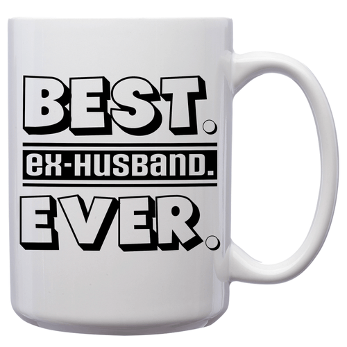 Best Ex-Husband Ever – Mug by DieHard Java – Tea Mug 15oz – Ceramic Mug for Coffee, Tea, Hot Chocolate – Big Mug with Funny or Inspirational Captions – Top Quality Large Mug as Birthday, Christmas, Co-worker Gift