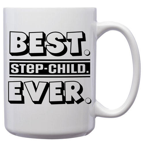 Best Step-Child Ever – Mug by DieHard Java – Tea Mug 15oz – Ceramic Mug for Coffee, Tea, Hot Chocolate – Big Mug with Funny or Inspirational Captions – Top Quality Large Mug as Birthday, Christmas, Co-worker Gift