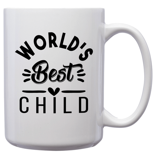 World's Best Child – Mug by DieHard Java – Tea Mug 15oz – Ceramic Mug for Coffee, Tea, Hot Chocolate – Big Mug with Funny or Inspirational Captions – Top Quality Large Mug as Birthday, Christmas, Co-worker Gift