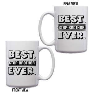 Best Step-Brother Ever – Mug by DieHard Java – Tea Mug 15oz – Ceramic Mug for Coffee, Tea, Hot Chocolate – Big Mug with Funny or Inspirational Captions – Top Quality Large Mug as Birthday, Christmas, Co-worker Gift