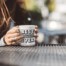 Load image into Gallery viewer, Best Cousin Ever – Mug by DieHard Java – Tea Mug 15oz – Ceramic Mug for Coffee, Tea, Hot Chocolate – Big Mug with Funny or Inspirational Captions – Top Quality Large Mug as Birthday, Christmas, Co-worker Gift