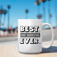 Load image into Gallery viewer, Best Great Grandfather Ever – Mug by DieHard Java – Tea Mug 15oz – Ceramic Mug for Coffee, Tea, Hot Chocolate – Big Mug with Funny or Inspirational Captions – Top Quality Large Mug as Birthday, Christmas, Co-worker Gift