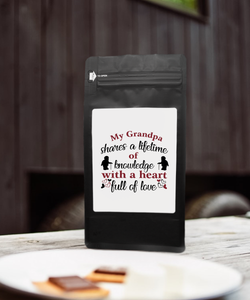 My Grandpa Shares A Lifetime Of Knowledge With A Heart Full Of Love – Coffee Lovers Gifts with Funny, Inspirational Quotes – Best Ideas for Christmas, Birthdays, Anniversaries – 12oz Medium-Dark Beans