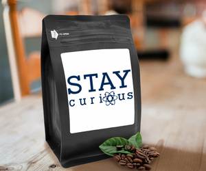 Stay Curious – Coffee Gift – Gifts for Coffee Lovers with Funny, Inspirational Quotes – Best Gifts for Coffee Lovers for Christmas, Birthdays, Anniversaries – Coffee Gift Ideas – 12oz Medium-Dark Roast Coffee Beans