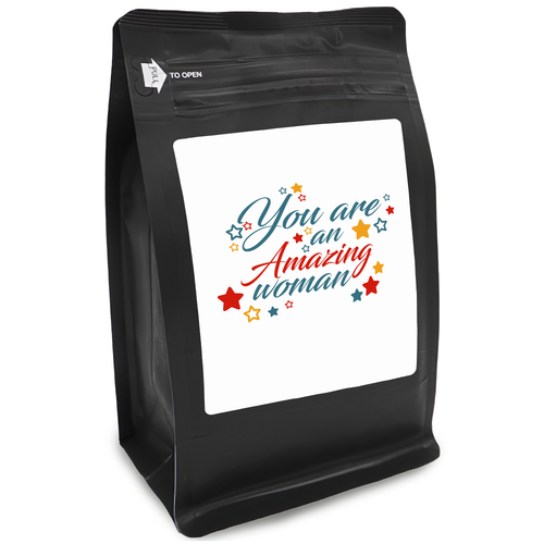 You Are An Amazing Woman – Coffee Gift – Gifts for Coffee Lovers with Funny, Inspirational Quotes – Best Gifts for Coffee Lovers for Christmas, Birthdays, Anniversaries – Coffee Gift Ideas – 12oz Medium-Dark Roast Coffee Beans