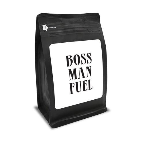 Boss Man Fuel – Coffee Lovers Gifts with Funny, Inspirational Quotes – Best Ideas for Christmas, Birthdays, Anniversaries – 12oz Medium-Dark Beans