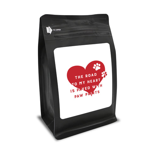 The Road To My Heart Is Paved With Paw Prints – Coffee Gift – Gifts for Coffee Lovers with Funny, Inspirational Quotes – Best Gifts for Coffee Lovers for Christmas, Birthdays, Anniversaries – Coffee Gift Ideas – 12oz Medium-Dark Roast Coffee Beans