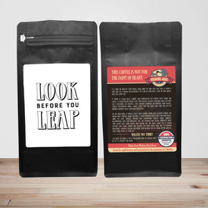 Look Before You Leap – Coffee Gift – Gifts for Coffee Lovers with Funny, Inspirational Quotes – Best Gifts for Coffee Lovers for Christmas, Birthdays, Anniversaries – Coffee Gift Ideas – 12oz Medium-Dark Roast Coffee Beans