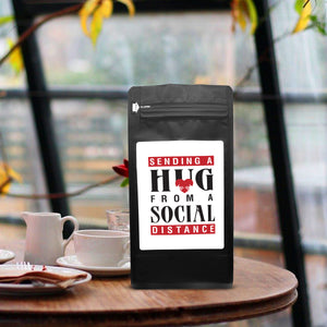 Sending A Hug From A Social Distance – Coffee Gift – Gifts for Coffee Lovers with Funny, Inspirational Quotes – Best Gifts for Coffee Lovers for Christmas, Birthdays, Anniversaries – Coffee Gift Ideas – 12oz Medium-Dark Roast Coffee Beans