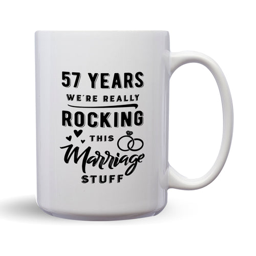 57 Years: We're Really Rocking This Marriage Stuff – Mug by DieHard Java – Tea Mug 15oz – Ceramic Mug for Coffee, Tea, Hot Chocolate – Big Mug with Funny or Inspirational Captions – Top Quality Large Mug as Birthday, Christmas, Co-worker Gift