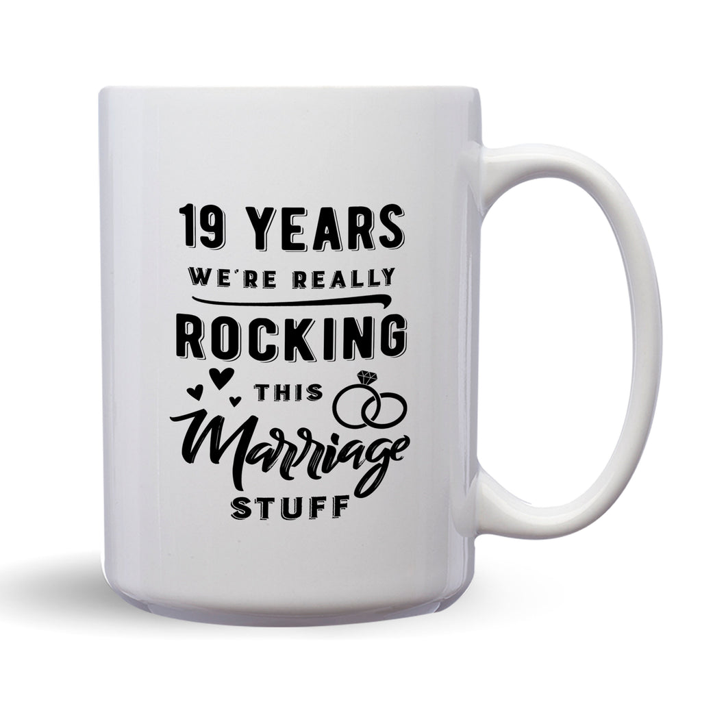 19 Years: We're Really Rocking This Marriage Stuff – Mug by DieHard Java – Tea Mug 15oz – Ceramic Mug for Coffee, Tea, Hot Chocolate – Big Mug with Funny or Inspirational Captions – Top Quality Large Mug as Birthday, Christmas, Co-worker Gift