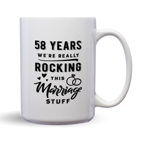 58 Years: We're Really Rocking This Marriage Stuff – Mug by DieHard Java – Tea Mug 15oz – Ceramic Mug for Coffee, Tea, Hot Chocolate – Big Mug with Funny or Inspirational Captions – Top Quality Large Mug as Birthday, Christmas, Co-worker Gift