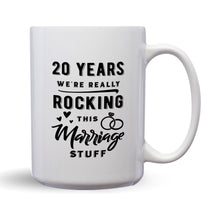 Load image into Gallery viewer, 20 Years: We're Really Rocking This Marriage Stuff – Mug by DieHard Java – Tea Mug 15oz – Ceramic Mug for Coffee, Tea, Hot Chocolate – Big Mug with Funny or Inspirational Captions – Top Quality Large Mug as Birthday, Christmas, Co-worker Gift