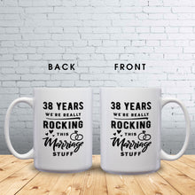 Load image into Gallery viewer, 38 Years: We're Really Rocking This Marriage Stuff – Mug by DieHard Java – Tea Mug 15oz – Ceramic Mug for Coffee, Tea, Hot Chocolate – Big Mug with Funny or Inspirational Captions – Top Quality Large Mug as Birthday, Christmas, Co-worker Gift