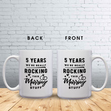 Load image into Gallery viewer, 5 Years: We're Really Rocking This Marriage Stuff – Mug by DieHard Java – Tea Mug 15oz – Ceramic Mug for Coffee, Tea, Hot Chocolate – Big Mug with Funny or Inspirational Captions – Top Quality Large Mug as Birthday, Christmas, Co-worker Gift