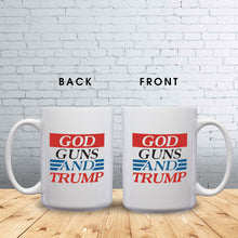 Load image into Gallery viewer, God, Guns, and Trump – Mug by DieHard Java – Tea Mug 15oz – Ceramic Mug for Coffee, Tea, Hot Chocolate – Big Mug with Funny or Inspirational Captions – Top Quality Large Mug as Birthday, Christmas, Co-worker Gift