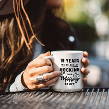 Load image into Gallery viewer, 19 Years: We're Really Rocking This Marriage Stuff – Mug by DieHard Java – Tea Mug 15oz – Ceramic Mug for Coffee, Tea, Hot Chocolate – Big Mug with Funny or Inspirational Captions – Top Quality Large Mug as Birthday, Christmas, Co-worker Gift