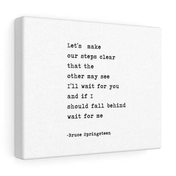 Let's Make Our Steps Clear - Bruce Springsteen
