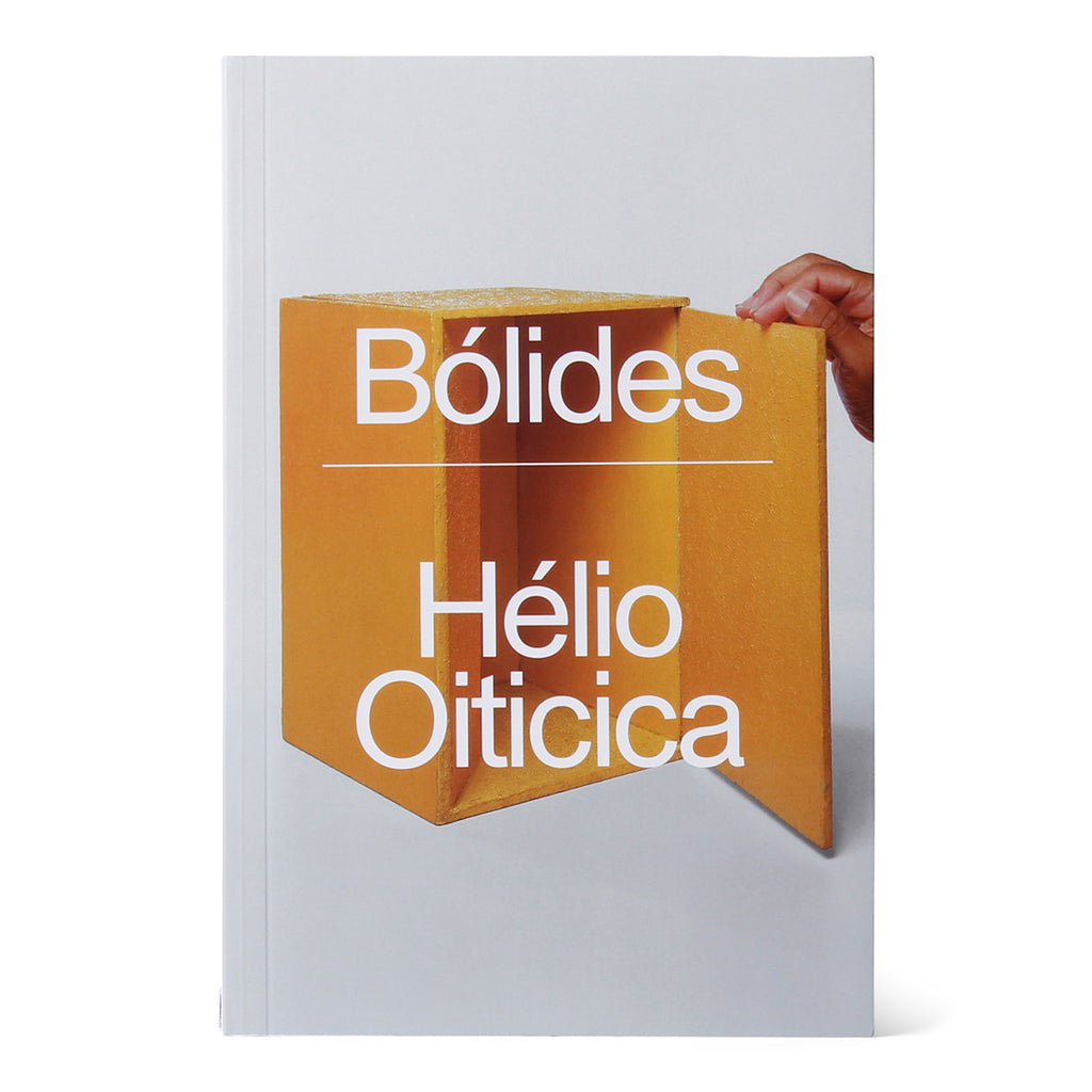 Institute of Contemporary Art Miami Bólides by Hélio Oiticica Book