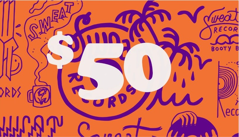 Sweat Records $50 Gift Card