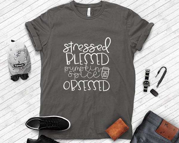 Stressed Blessed and Pumpkin Spice Obsessed Tee